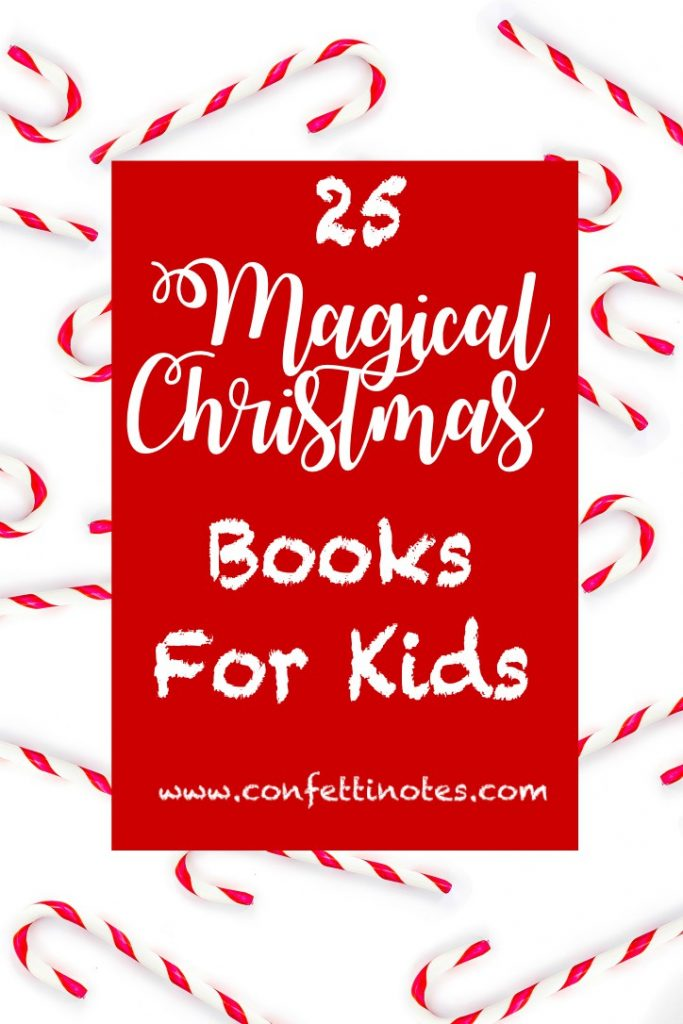 25 Magical Christmas Books For Kids